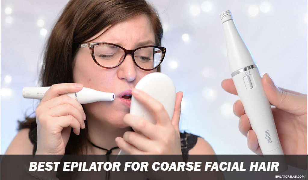 Best Epilator for Coarse Facial Hair 01