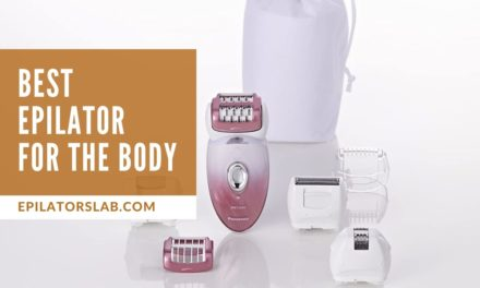 12. Best Epilator for The Body 2020 – Buying Guides